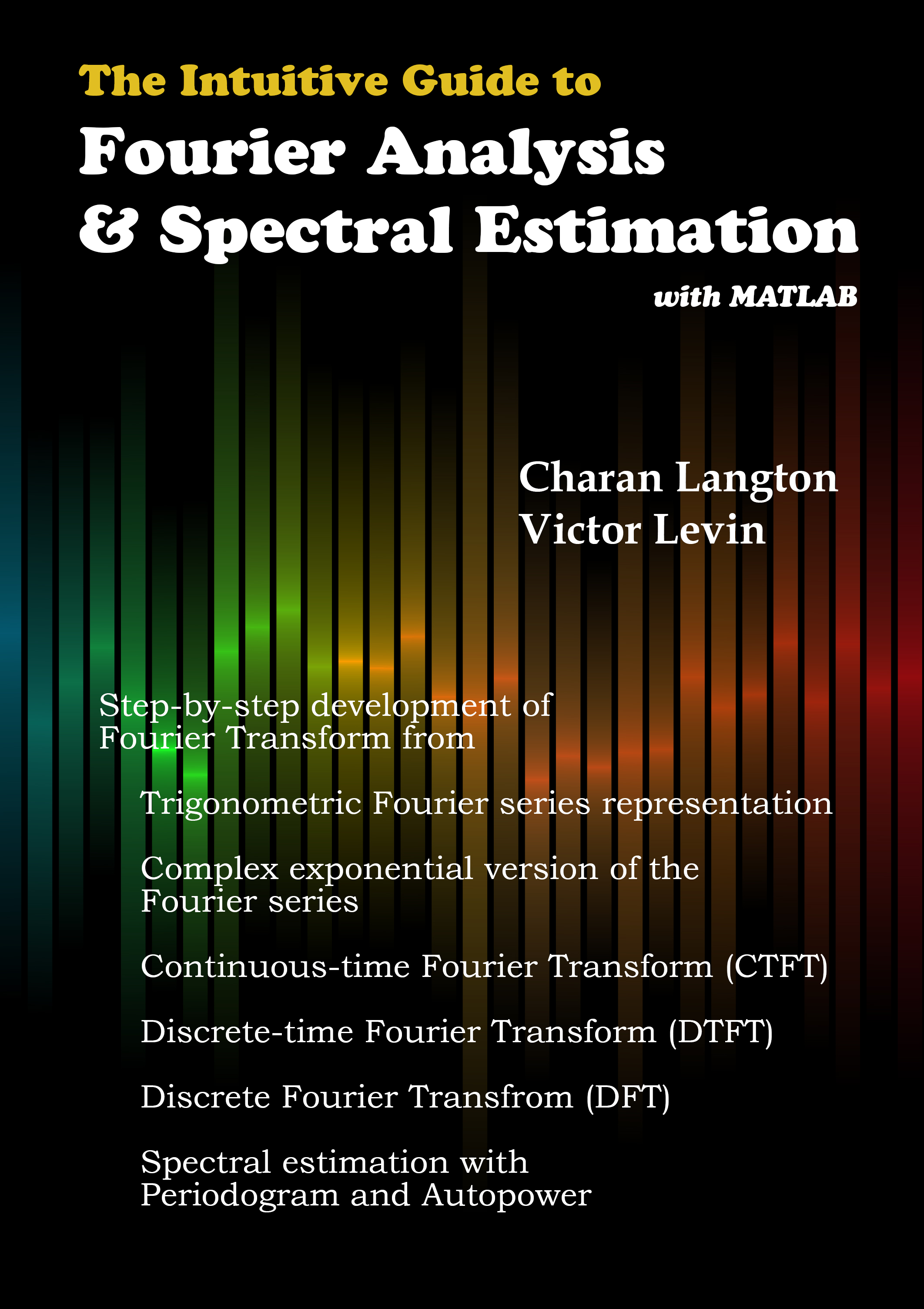 Intuitive Guide to Fourier Analysis and Spectral Estimation book